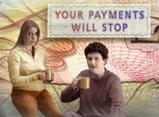 Nothing more to say: This Tax Credits advert was intended to warn people to keep up-to-date with information they send HMRC about their Tax Credits claim; now it seems the message is much simpler - they want to stop paying you anyway.
