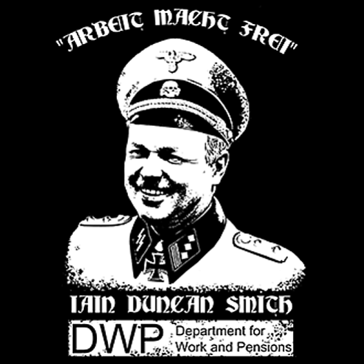 Too much for you? But Iain Duncan Smith's DWP is adopting tactics that are ever-closer to those of the Nazis. Now they want to force their way into people's homes, unannounced, presumably in attempts to catch out benefit cheats. What other reason could they possibly have..?